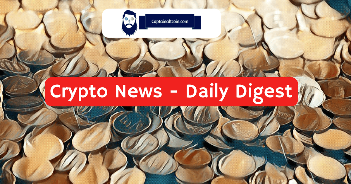 Crypto News - Daily Digest