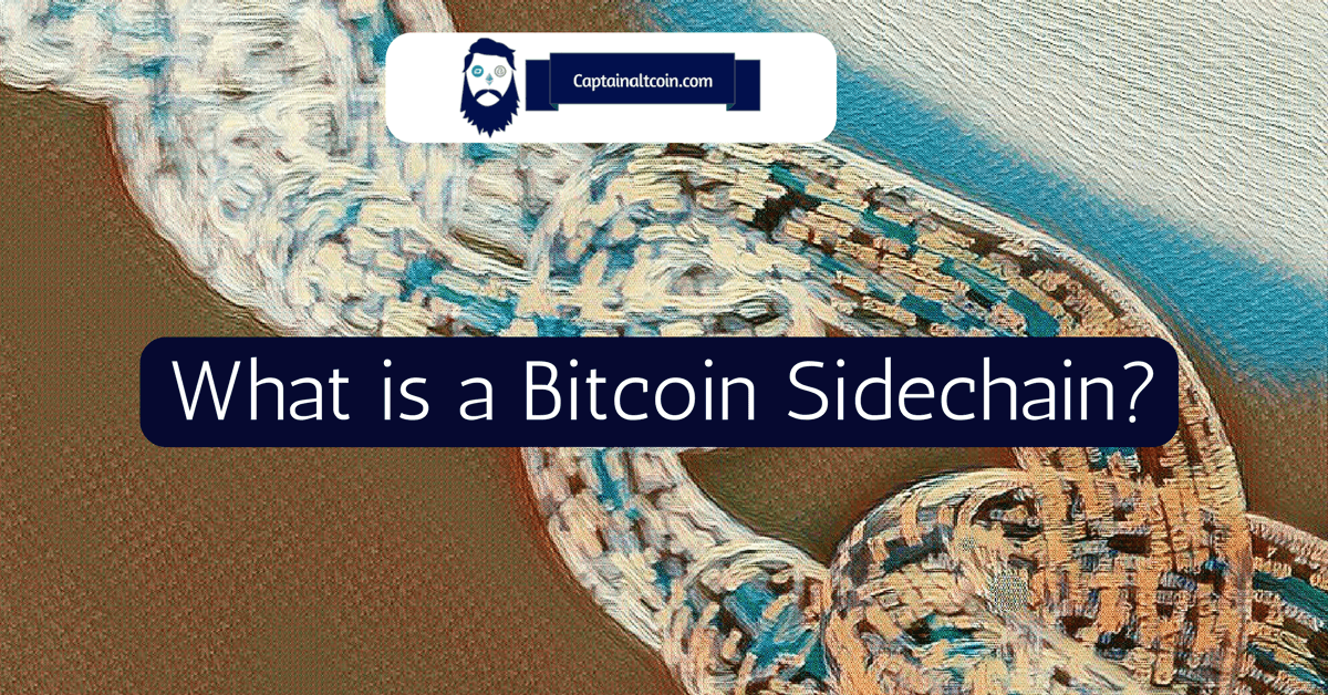 What is a Bitcoin Sidechain