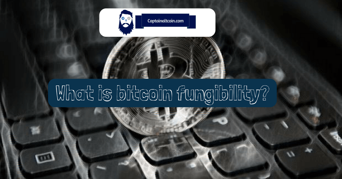 fungibility bitcoins