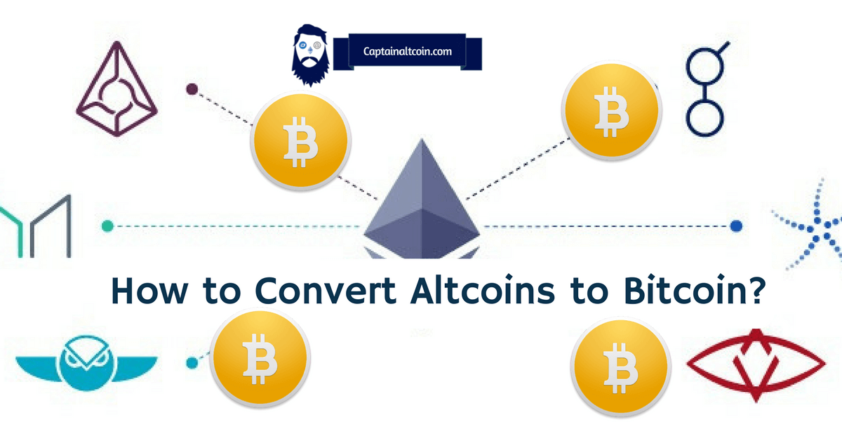 How to Convert Altcoins to Bitcoin