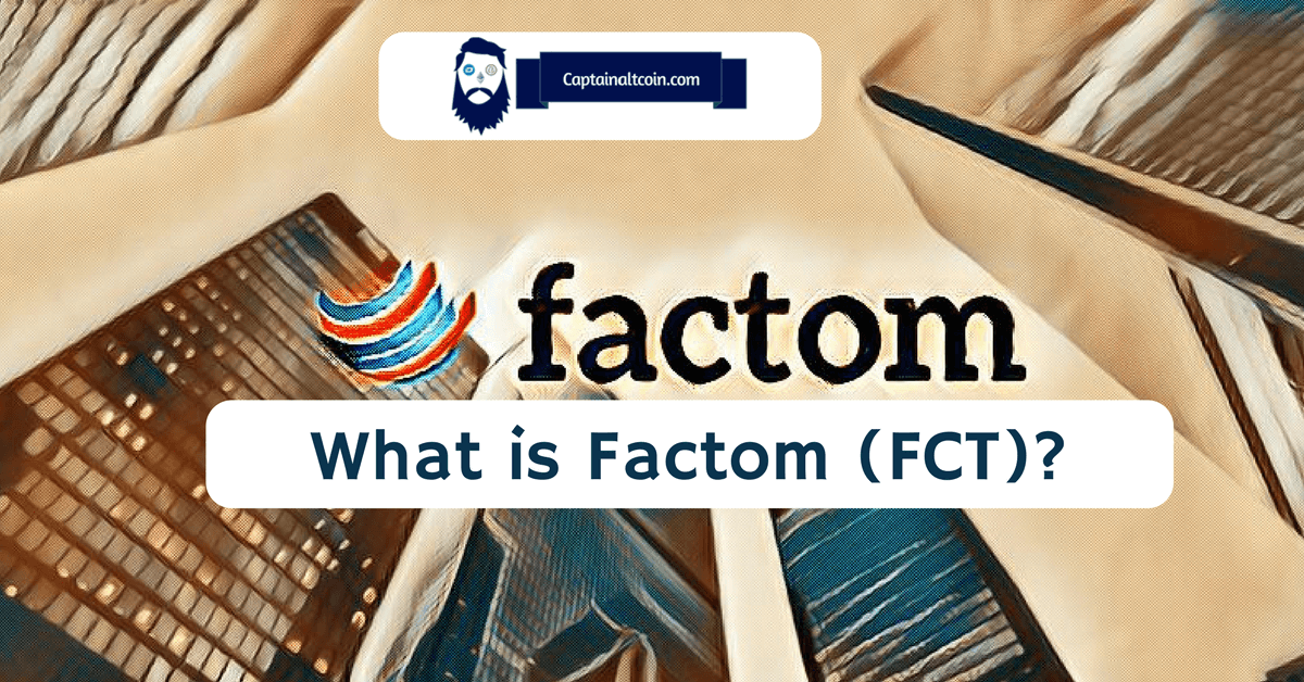 What is Factom (FCT)