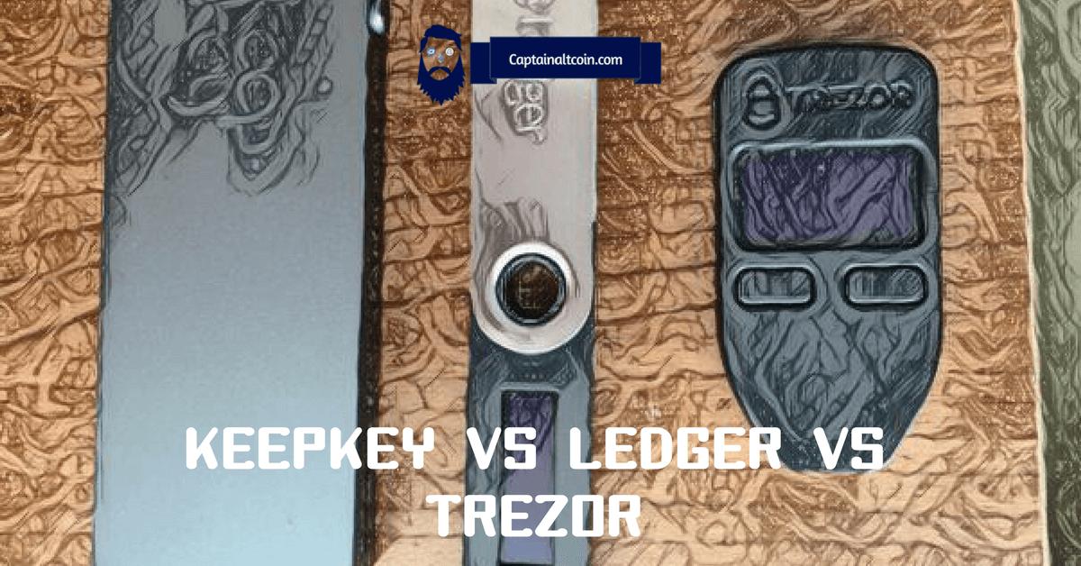 KEEPKEY VS LEDGER VS TREZOR