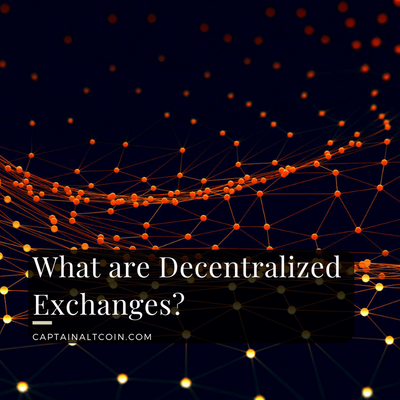 What are Decentralized Exchanges_