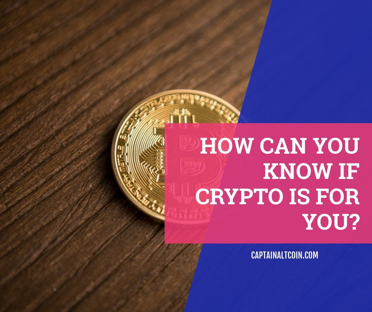 how can you know if crypto is for you