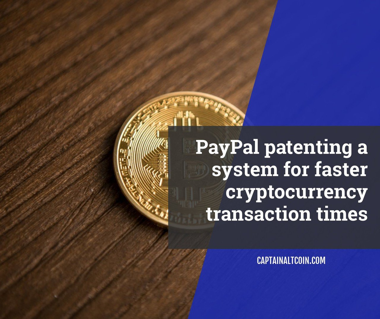 PayPal patenting a system for faster cryptocurrency transaction times