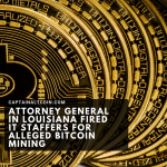 ATTORNEY GENERAL IN LOUISIANA FIRED IT STAFFERS FOR ALLEGED BITCOIN MINING