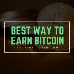BEST WAY TO EARN BITCOIN (1)