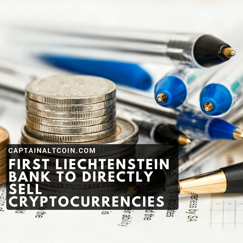 First Liechtenstein bank to directly sell cryptocurrencies