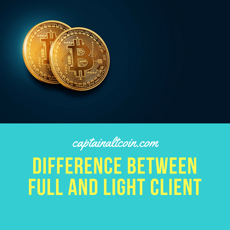 difference between full and light client