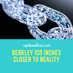 BERKLEY ICO INCHES CLOSER TO REALITY (1)