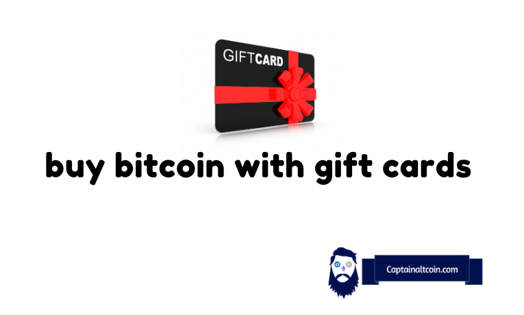 Where To Buy Bitcoin With Gift Card Convert Gift Card To Btc Captainaltcoin