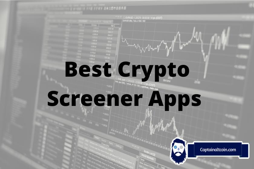 Best Crypto Screener Apps