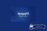 eToroX Review 2021 – Pros & Cons of the Exchange and Wallet